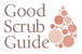 The Good Scrub Guide